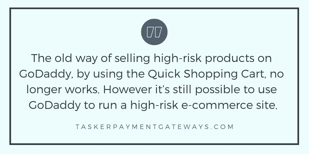 GoDaddy & high-risk merchants | Tasker Payment Gateways LLC