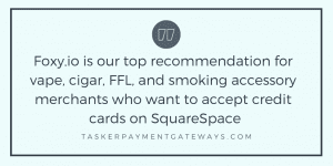 Foxy.io best shopping cart for high-risk Squarespace sales - quote image