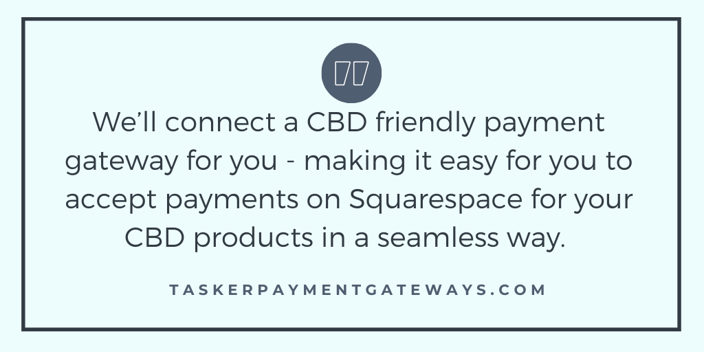 CBD credit card processing for Squarespace - quote image